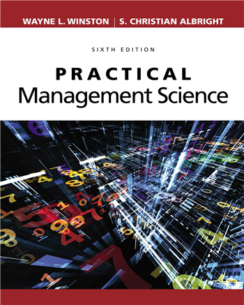 Practical Management Science 6th Edition eTextbook by Wayne L. Winston, S. Christian Albright