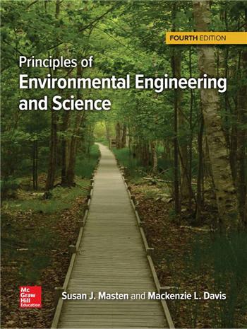 Principles of Environmental Engineering & Science 4th Edition eTextbook by Mackenzie Davis, Susan Masten