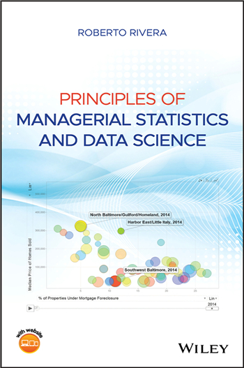 Principles of Managerial Statistics and Data Science 1st Edition eTextbook by Roberto Rivera
