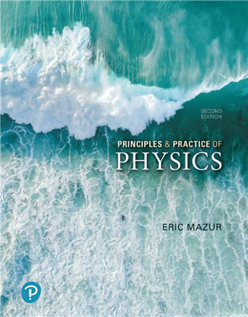Principles & Practice of Physics, 2nd edition eTextbook by Eric Mazur