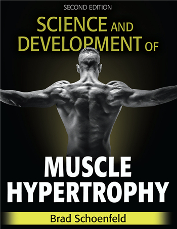 Science and Development of Muscle Hypertrophy 2nd Edition eTextbook by Brad Schoenfeld