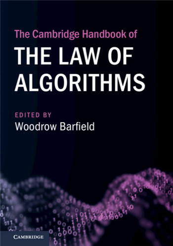 The Cambridge Handbook of the Law of Algorithms ebook by Woodrow Barfield