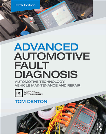 Advanced Automotive Fault Diagnosis: Automotive Technology: Vehicle Maintenance and Repair 5th Edition eTextbook by Tom Denton