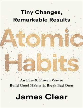 Atomic Habits: Tiny Changes, Remarkable Results ebook by James Clear
