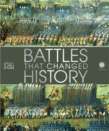Battles that Changed History ebook by DK; Smithsonian