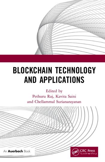 Blockchain Technology and Applications 1st Edition eTextbook by Pethuru Raj, Kavita Saini, Chellammal Surianarayanan