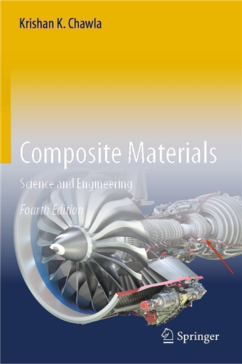 Composite Materials: Science and Engineering 4th edition eTextbook by Krishan K. Chawla