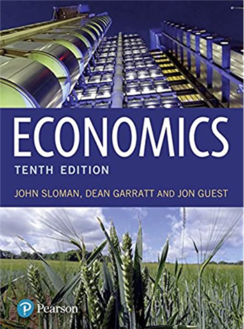 Economics, 10th Edition eTextbook by John Sloman, Dean Garratt, Jon Guest