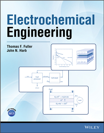 Electrochemical Engineering eTextbook by Thomas F. Fuller, John N. Harb