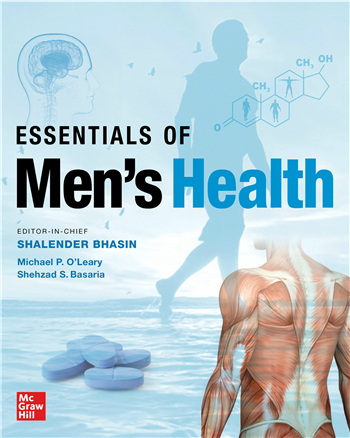 Essentials of Men's Health 1st Edition eTextbook by Shalender Bhasin, Michael P. O'Leary, Shehzad S. Basaria