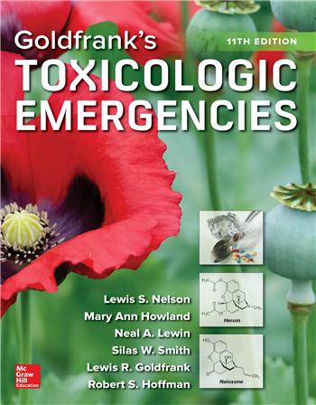 Goldfrank's Toxicologic Emergencies, 11th Edition