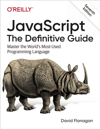 JavaScript: The Definitive Guide: Master the World's Most-Used Programming Language 7th Edition eTextbook by David Flanagan