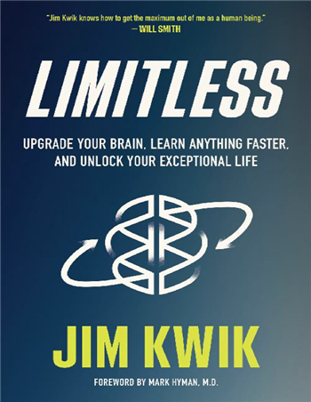 Limitless: Upgrade Your Brain, Learn Anything Faster, and Unlock Your Exceptional Life ebook by Jim Kwik