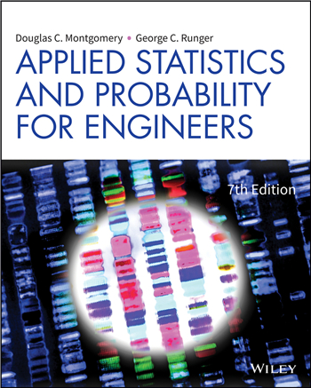 Applied Statistics and Probability for Engineers, 7th Edition eTextbook by Douglas C. Montgomery, George C. Runger