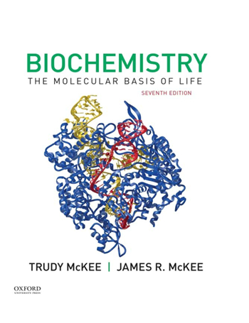 Biochemistry: The Molecular Basis of Life 7th Edition eTextbook by James R. McKee, Trudy McKee