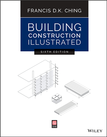 Building Construction Illustrated 6th Edition eTextbook by Francis D. K. Ching