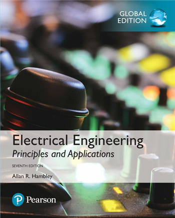 Electrical Engineering: Principles & Applications, Global Edition, 7th edition eTextbook by Allan R. Hambley