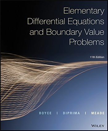Elementary Differential Equations and Boundary Value Problems, 11th Edition eTextbook by William E. Boyce, Richard C. DiPrima, Douglas B. Meade