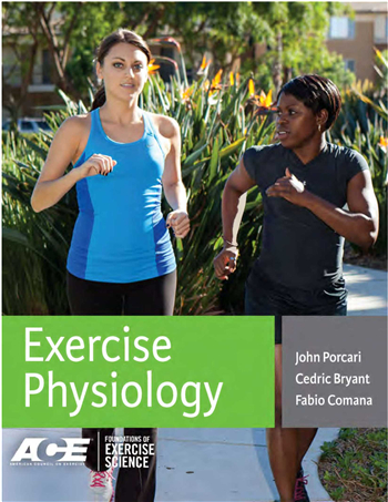 Exercise Physiology (Foundations of Exercise Science) 1st Edition eTextbook by John P. Porcari, Cedric X. Bryant, Fabio Comana