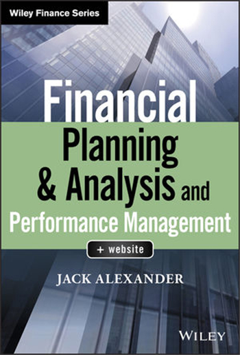 Financial Planning & Analysis and Performance Management eBook by Jack Alexander