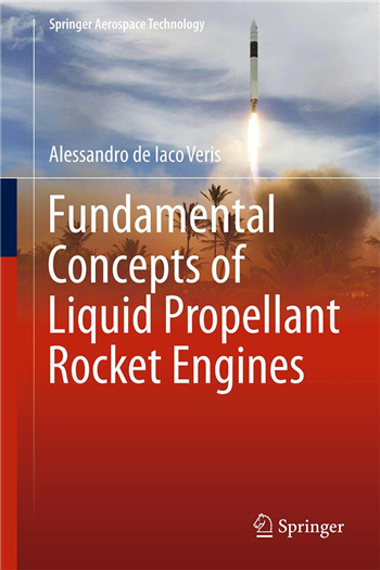 Fundamental Concepts of Liquid-Propellant Rocket Engines eTextbook by Alessandro de Iaco Veris