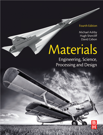 Materials: Engineering, Science, Processing and Design 4th Edition eTextbook by Michael F. Ashby, Hugh Shercliff, David Cebon