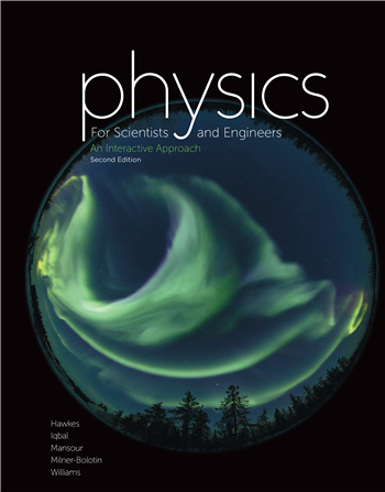 Physics for Science and Engineers: An Interactive Approach, 2nd edition