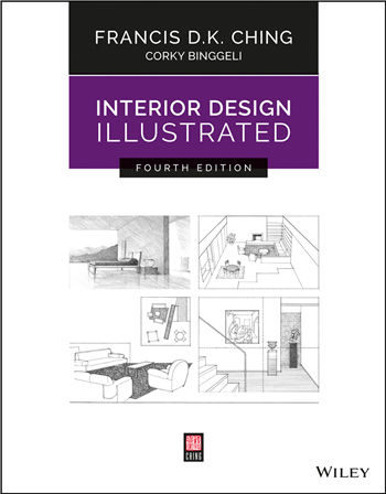 Interior Design Illustrated 4th Edition eTextbook by Francis D. K. Ching, Corky Binggeli