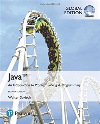 Java: An Introduction to Problem Solving and Programming, 8th Global Edition eTextbook by Walter Savitch