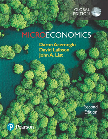 Microeconomics, Global Edition, 2nd Edition eTextbook by Daron Acemoglu, David Laibson, John List