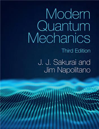Modern Quantum Mechanics 3rd Edition eTextbook by J. J. Sakurai, Jim Napolitano