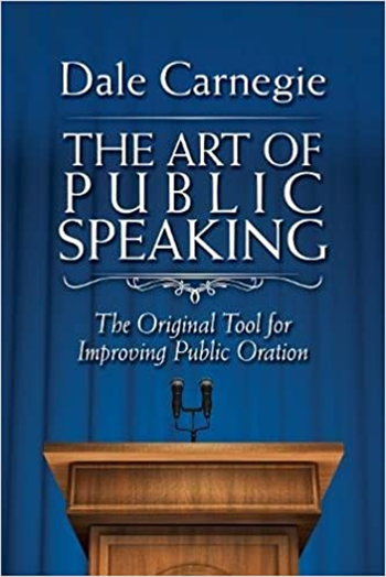 The Art of Public Speaking: The Original Tool for Improving Public Oration eBook by Dale Carnegie