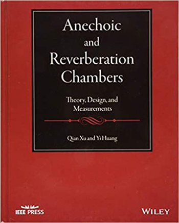 Anechoic and Reverberation Chambers: Theory, Design, and Measurements 1st Edition eTextbook by Qian Xu, Yi Huang