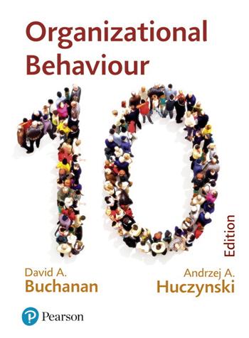 Organizational Behaviour 10th Edition eTextbook by David A. Buchanan, Andrzej A. Huczynski