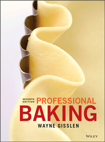 Professional Baking 7th Edition eTextbook by Wayne Gisslen