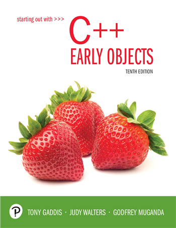 Starting Out with C++: Early Objects 10th Edition eTextbook by Tony Gaddis, Judy Walters, Godfrey Muganda