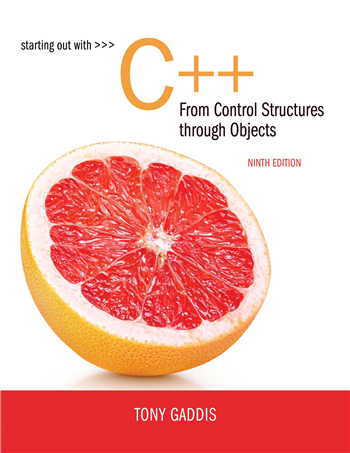 Starting Out with C++ from Control Structures to Objects, 9th Edition eTextbook by Tony Gaddis