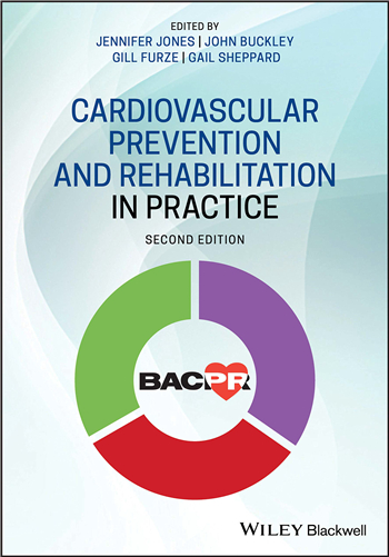 Cardiovascular Prevention and Rehabilitation in Practice 2nd Edition