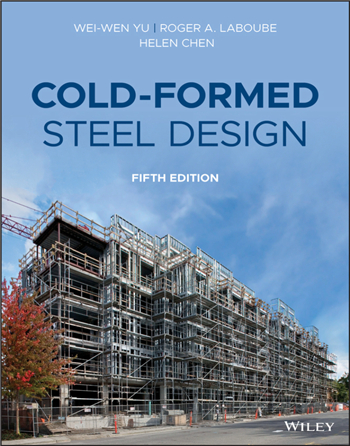 Cold-Formed Steel Design, 5th Edition eTextbook by Wei-Wen Yu, Roger A. LaBoube, Helen Chen