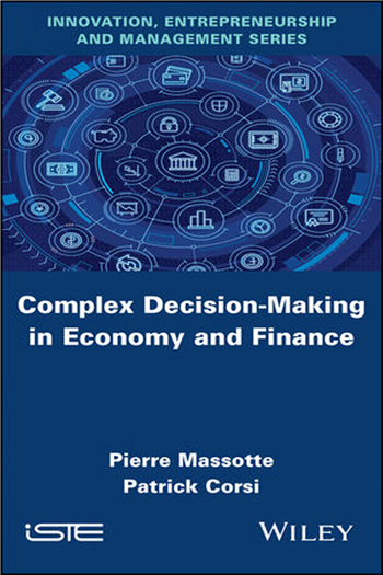 Complex Decision-Making in Economy and Finance (Innovation, Entrepreneurship, Management) eBook by Pierre Massotte, Patrick Corsi