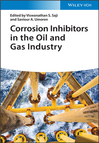 Corrosion Inhibitors in the Oil and Gas Industry eBook by Viswanathan S. Saji, Saviour A. Umoren