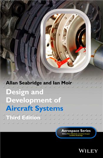 Design and Development of Aircraft Systems (Aerospace Series) 3rd Edition eTextbook by Allan Seabridge, Ian Moir