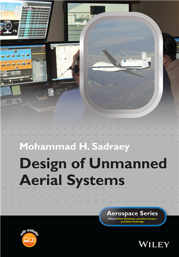 Design of Unmanned Aerial Systems (Aerospace Series) 1st Edition eTextbook by Mohammad H. Sadraey