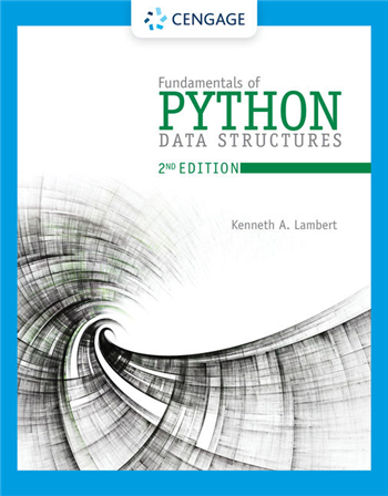 Fundamentals of Python: Data Structures, 2nd Edition eTextbook by Kenneth A. Lambert