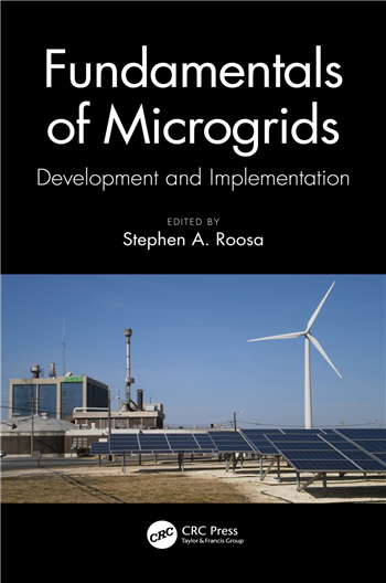 Fundamentals of Microgrids: Development and Implementation 1st Edition eTextbook by Stephen A. Roosa
