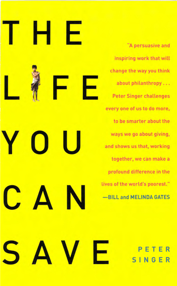 The Life You Can Save: How to Do Your Part to End World Poverty eBook by Peter Singer