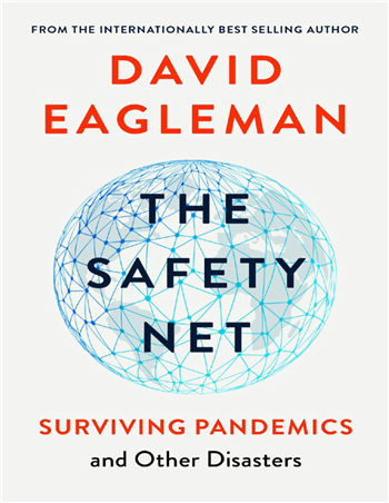 The Safety Net: Surviving Pandemics and Other Disasters eBook by David Eagleman