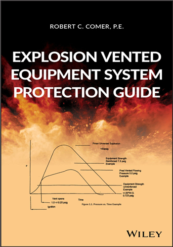 Explosion Vented Equipment System Protection Guide, 1st Edition eTextbook by Robert C. Comer