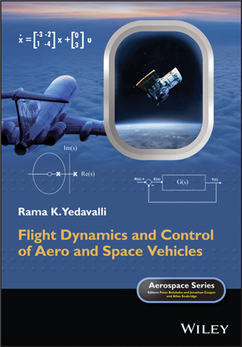 Flight Dynamics and Control of Aero and Space Vehicles 1st Edition eTextbook by Rama K. Yedavalli