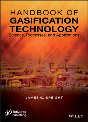 Handbook of Gasification Technology: Science, Processes, and Applications eBook by James G. Speight